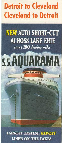 Aquarama Facts (from 1952): 520 ft. long 71 ft. 6 in. beam, 9 decks high. Displaces 10,600 tons, 10,000 horsepower � oil fired, turbine propelled, single screw. Cruising speed 22 mph. All-steel construction, fire-resistant furnishing. Radio, gypo pilot, radio-direction-finder, ship-to-shore phone, closed circuit television. Accommodations for 2,500 passengers. Two decks for auto transport.