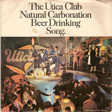 Click to hear the Utica Club Natural Carbonation Beer Drinking Song