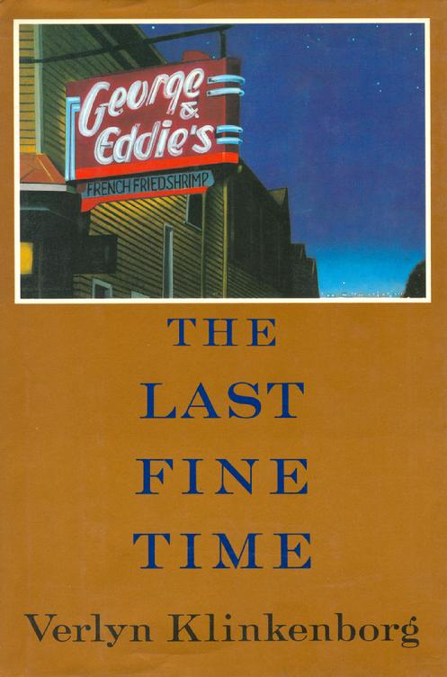Verlyn Klinkenborg's The Last Fine Time (Hardcover)
