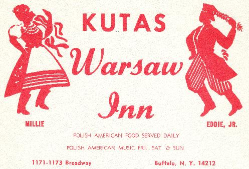 Historic Warsaw Inn on Broadway. The Kutas Family is still in the business, operating the Polish Villa and Polish Villa 2 in Cheektowaga